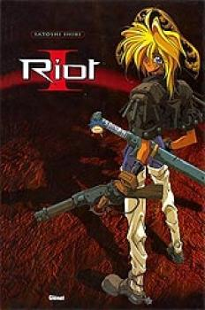 Riot tome 01