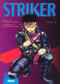 Striker tome 01