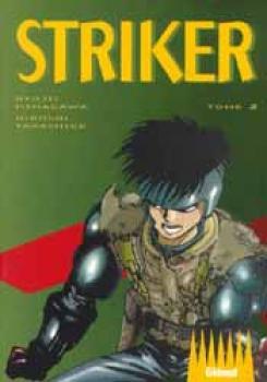 Striker tome 02