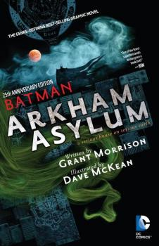 BATMAN: ARKHAM ASYLUM 25TH ANNIVERSARY DELUXE EDITION (MR) (TRADE PAPERBACK)
