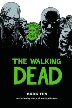THE WALKING DEAD VOL. 10 (MR) (HARDCOVER)