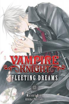 Vampire Knight: Fleeting Dreams GN