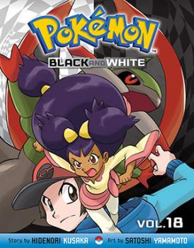 Pokemon Black and White vol 18 GN