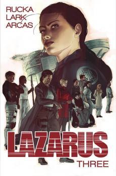 LAZARUS VOL. 03: CONCLAVE (MR) (TRADE PAPERBACK)