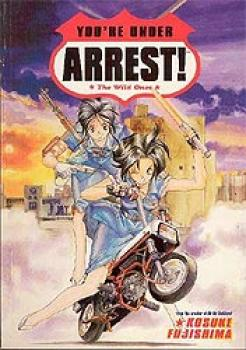You're under arrest The wild ones TPB