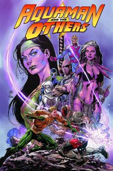 AQUAMAN AND THE OTHERS TP VOL 02 ALIGNMENT EARTH (N52)