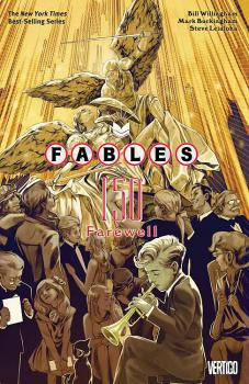 FABLES VOL. 22: FAREWELL (MR) (TRADE PAPERBACK)