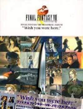 Final Fantasy VIII Memorial album Wish you were here