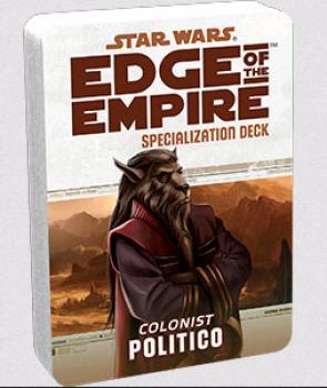 Star Wars Edge of the Empire RPG - Specialization Deck Politico
