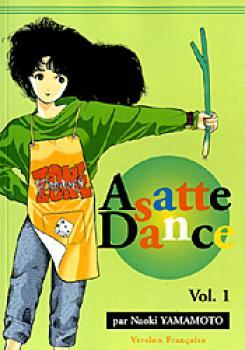 Asatte dance tome 1
