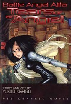 Battle angel alita vol 2 Tears of an angel
