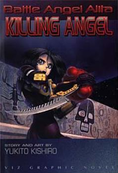 Battle angel alita vol 3 Killing angel