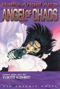 Battle angel alita vol 7 Angel of chaos