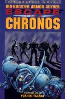 Bio-booster armor Guyver vol 4 Escape from Chronos