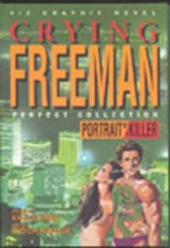 Crying freeman vol 1 Portrait of a killer
