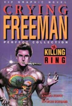 Crying freeman vol 3 Killing ring