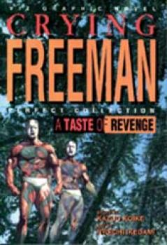 Crying freeman vol 4 A taste of revenge