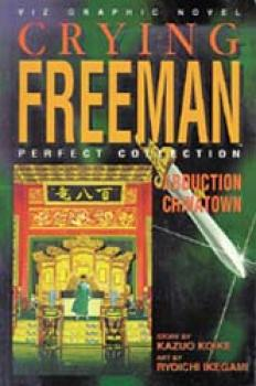 Crying freeman vol 5 Abduction in China town