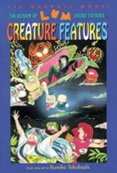 The return of lum vol 6 Creature Features