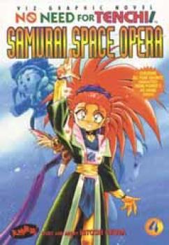 No need for Tenchi vol 4 Samurai Space Opera