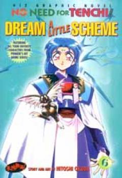 No need for Tenchi vol 6 Dream a little scheme Graphic novel
