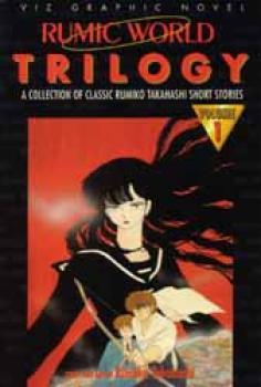 Rumic world trilogy vol 1