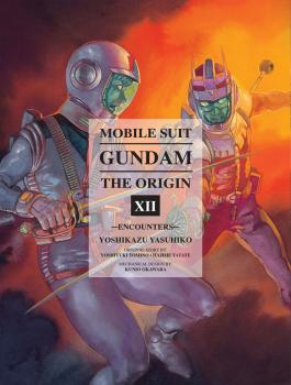 Mobile Suit Gundam Origin vol 12 - Encounters GN