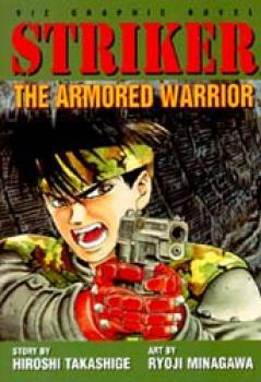 Striker vol 1 The armored warrior
