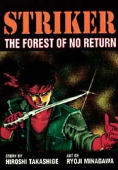 Striker vol 2 The forest of no return