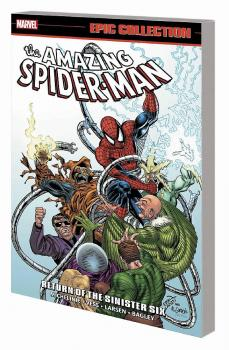 AMAZING SPIDER-MAN EPIC COLLECTION TP RETURN OF SINISTER SIX