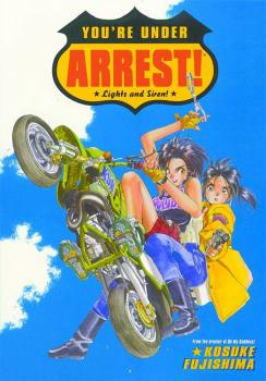 You're under arrest Lights and sirens TPB