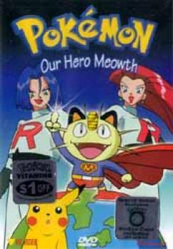 Pokemon vol 19 Our hero Meowth DVD
