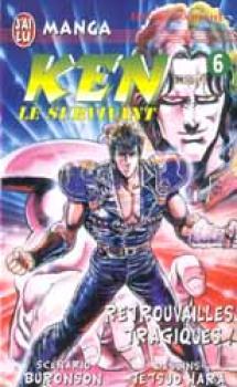 Ken le survivant tome 06