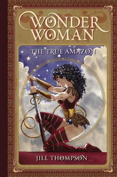 WONDER WOMAN THE TRUE AMAZON HC