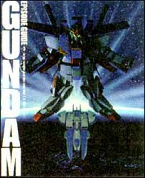 Gundam episode guide vol 3: grips conflict and Neo zeon war I, II