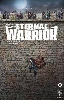 WRATH OF THE ETERNAL WARRIOR #12 CVR A (NEW ARC) RYP