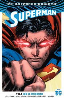 SUPERMAN VOL. 01: SON OF SUPERMAN (REBIRTH) (TRADE PAPERBACK)