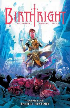 BIRTHRIGHT VOL. 04: FAMILY HISTORY (TRADE PAPERBACK)