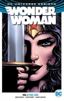 WONDER WOMAN VOL. 01: THE LIES (REBIRTH) (TRADE PAPERBACK)