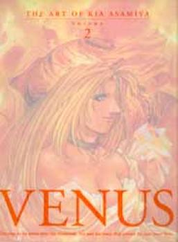 The art of kia Asamiya volume 2: Venus
