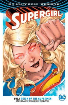 SUPERGIRL TP VOL 01 REIGN OF THE CYBER SUPERMEN (REBIRTH)