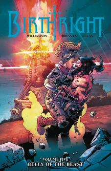 BIRTHRIGHT VOL. 05: BELLY OF THE BEAST (TRADE PAPERBACK)