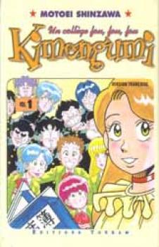 Un College Fou, fou fou Kimengumi tome 01