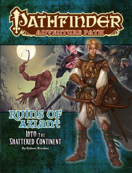 Pathfinder Adventure Path Ruins of Azlant Part 2 of 6 Into the Shattered Continent
