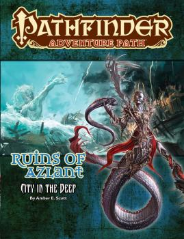Pathfinder Adventure Path Ruins of Azlant Part 4 of 6 City in the Deep