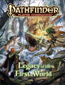 Pathfinder RPG Player Companion - Legacy of the First World