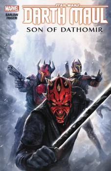 STAR WARS: DARTH MAUL - SON OF DATHOMIR (TRADE PAPERBACK)
