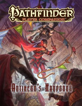 Pathfinder RPG Player Companion - Antihero's Handbook