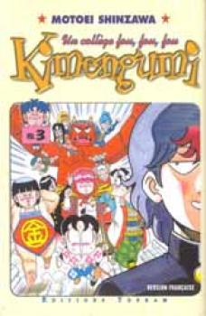 Un College Fou, fou fou Kimengumi tome 03