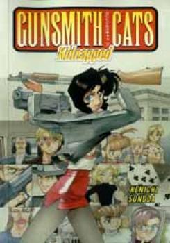 Gunsmith cats vol 07 Kidnapped TP
